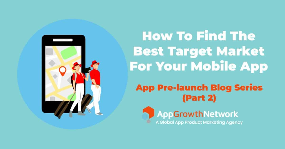 How to find the best target market for your mobile app