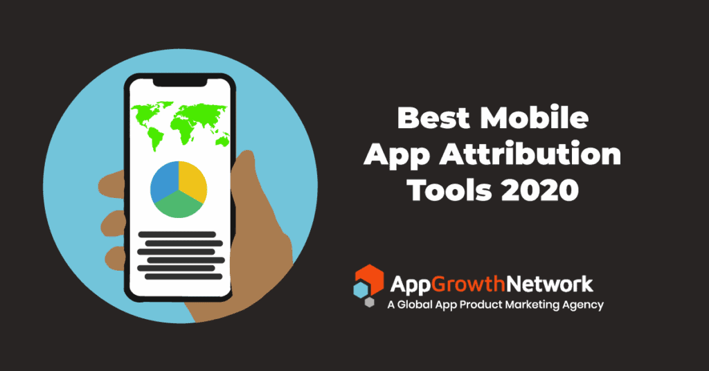 Best Mobile App Attribution Tools 2020 blog post image