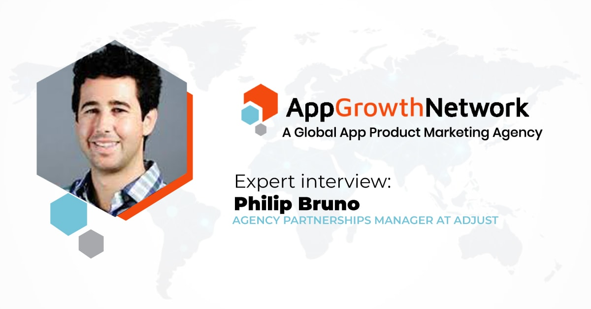 Expert Interview with Adjust Agency Partnerships Manager Philip Bruno