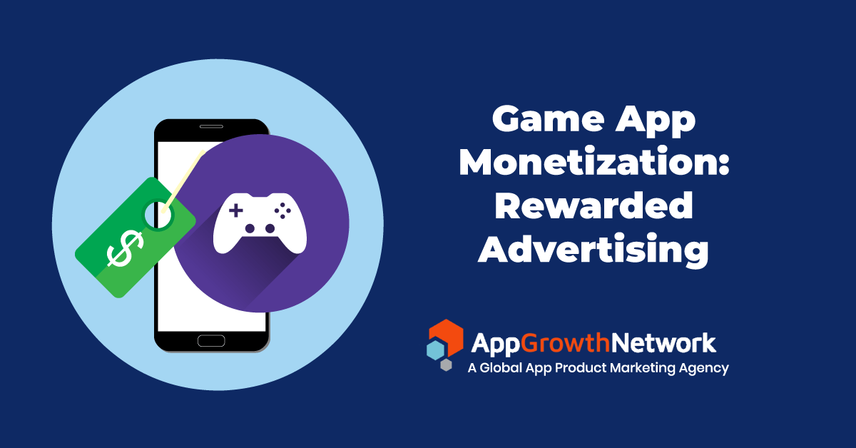 game app monetization rewarded advertising
