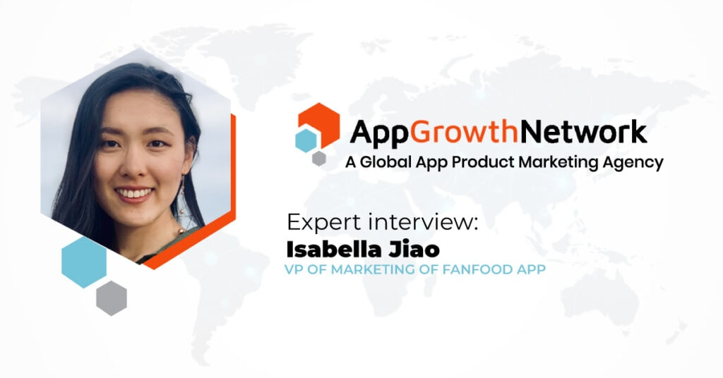 Expert Interview with Fanfood App VP of Marketing Isabella Jiao