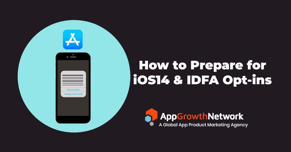 How to prepare for iOS14 DFA Opt ins