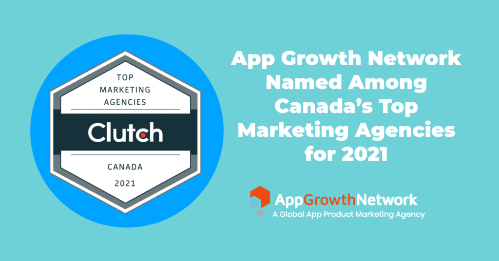 app-growth-network-named-among-canadas-top-marketing-agencies-for-2021
