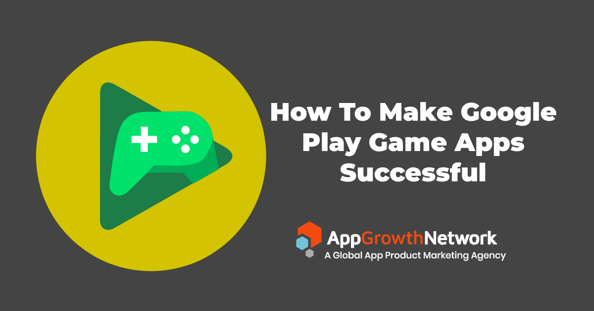 How to make Google Play game apps sucessful