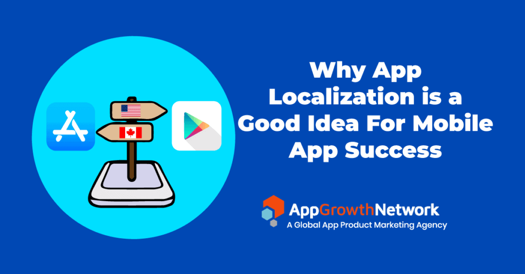 Why-App Localization is Good For Mobile App Success blog post image
