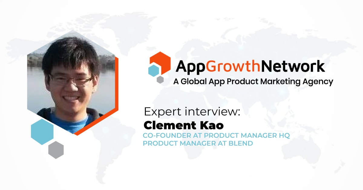 Clement Kao Product Manager at Blend and Co-founder Product Manager HQ