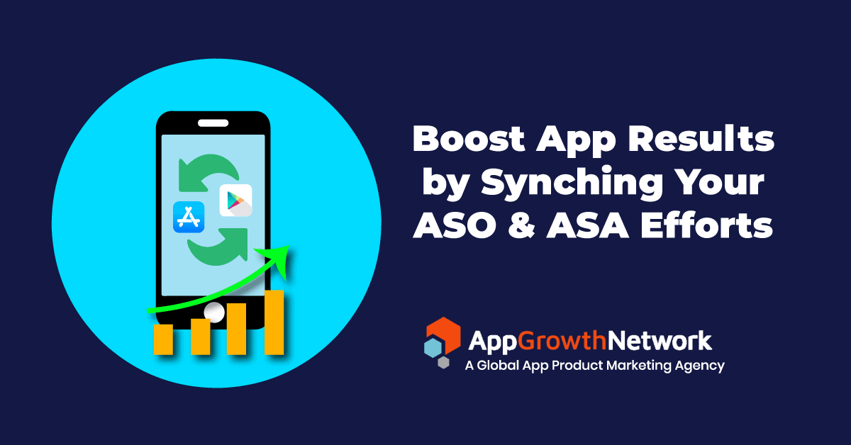 Boost App Results by Synching your ASO and ASA Efforts Blog post cover